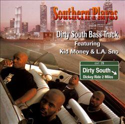 Southern+Playas+Dirty+South+Bass+Track